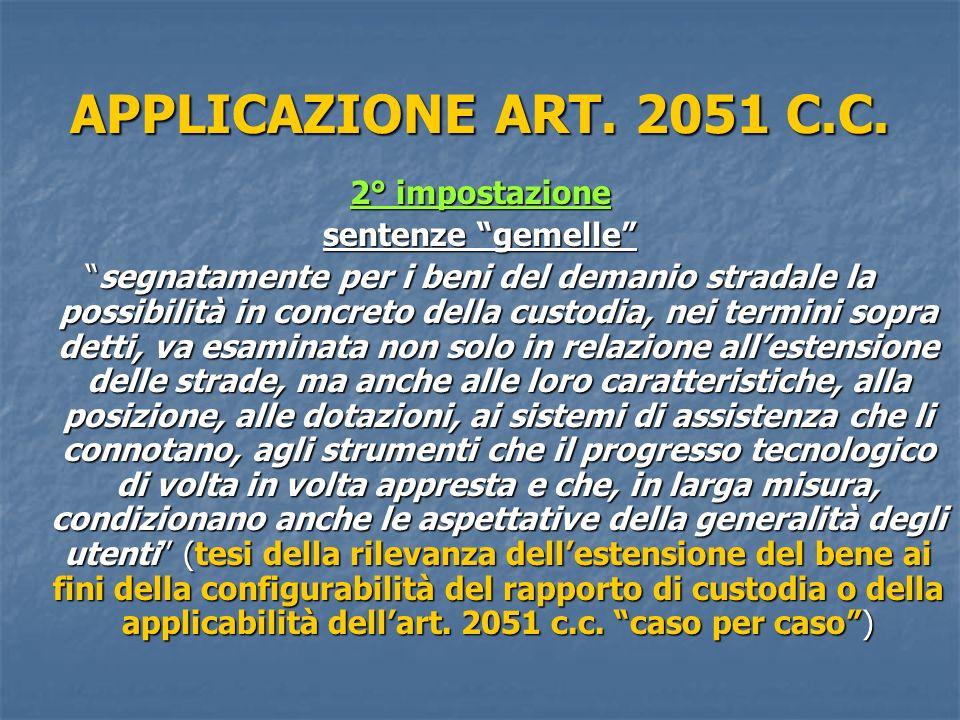 APPLICAZIONE ART.2051 C.C.