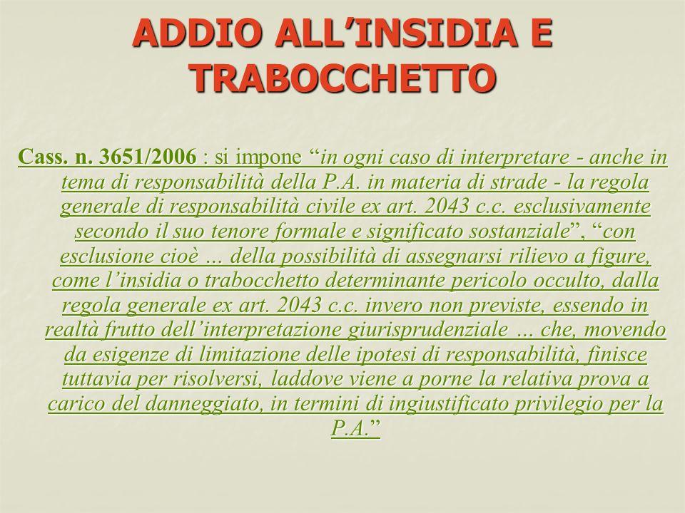ADDIO ALLINSIDIA E TRABOCCHETTO Cass.n.