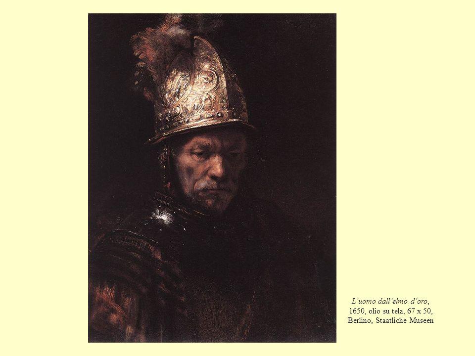 Luomo dallelmo doro, 1650, olio su tela, 67 x 50, Berlino, Staatliche Museen