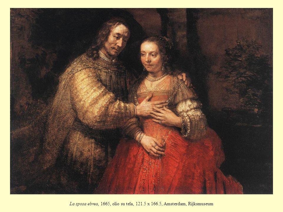 La sposa ebrea, 1665, olio su tela, 121.5 x 166.5, Amsterdam, Rijksmuseum