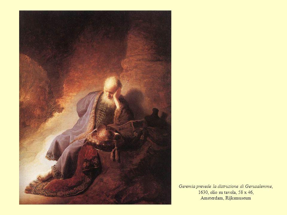 Geremia prevede la distruzione di Gerusalemme, 1630, olio su tavola, 58 x 46, Amsterdam, Rijksmuseum