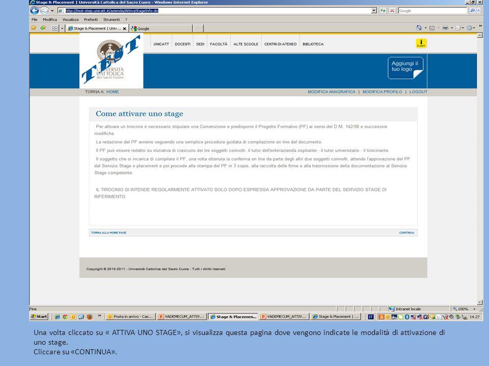 Una volta cliccato su « ATTIVA UNO STAGE», si visualizza questa pagina dove vengono indicate le modalità di attivazione di uno stage. Cliccare su «CON