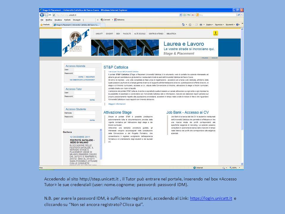 Accedendo al sito http://step.unicatt.it, il Tutor può entrare nel portale, inserendo nel box «Accesso Tutor» le sue credenziali (user: nome.cognome; password: password IDM).