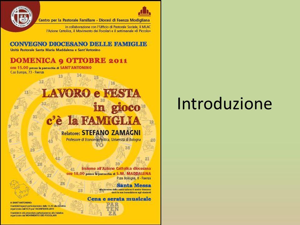 La famiglia è la prima scuola interna del lavoro per ogni uomo In famiglia i giovani imparano il significato e le virtù del lavoro