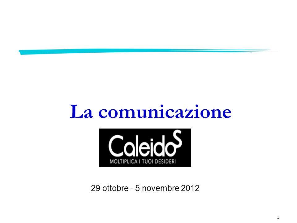 1 La comunicazione 29 ottobre - 5 novembre 2012
