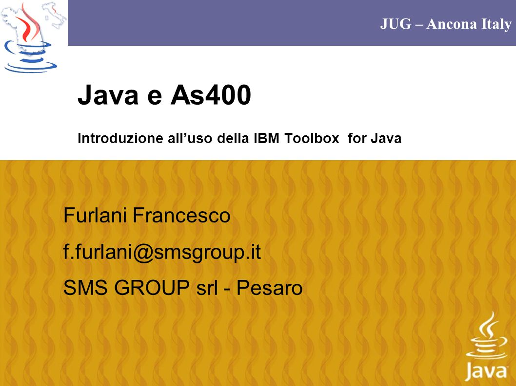 JUG Ancona - Titolo 32 Esempio // Cliente String CodiceCliente= 000001 ; AS400Text txt6 = new AS400Text(6); parmList[1] = new ProgramParameter(txt6.toBytes(CodiceCliente),6); // Articolo String CodiceArticolo=CodArt; AS400Text txt15 = new AS400Text(15); parmList[2] = new ProgramParameter(txt15.toBytes(CodiceArticolo),15); // Prezzo: valore di ritorno String prezzo= ; AS400Text txt13 = new AS400Text(13); parmList[3] = new ProgramParameter(txt13.toBytes(prezzo),13); ProgramCall pgm = new ProgramCall(sys, /QSYS.LIB/SMS_OBJSTD.LIB/C0699C.PGM ,parmList); // Run the program.