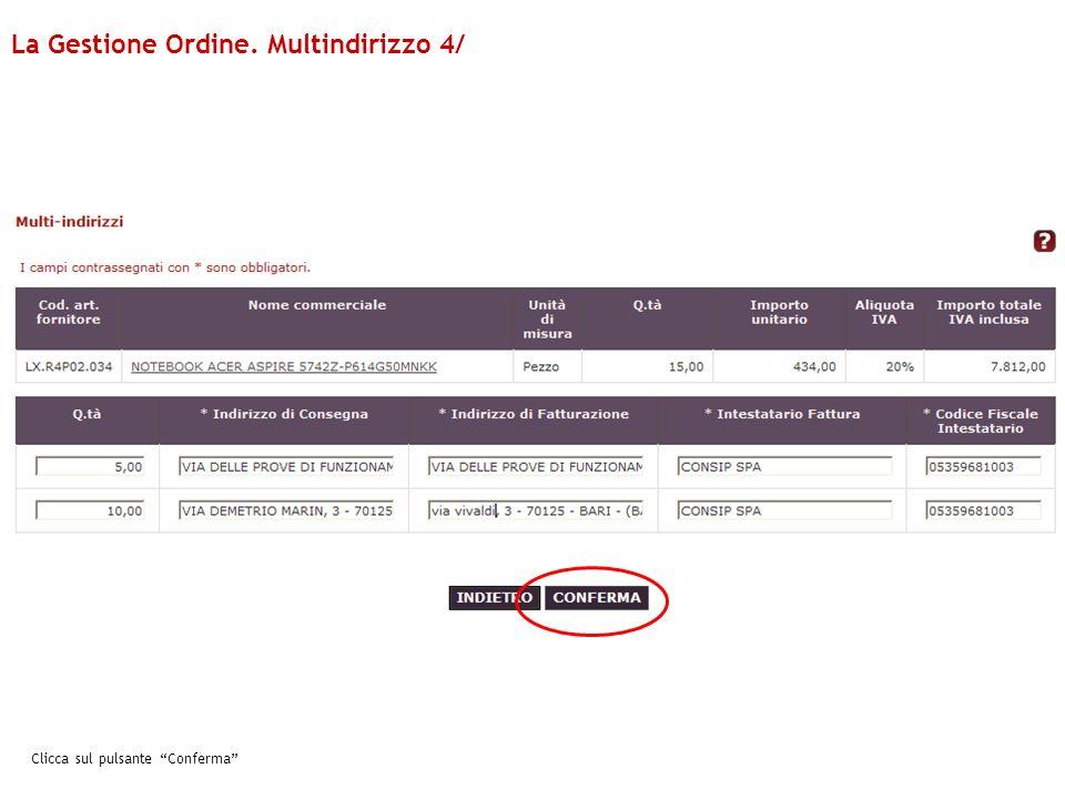 Clicca sul pulsante Conferma La Gestione Ordine. Multindirizzo 4/