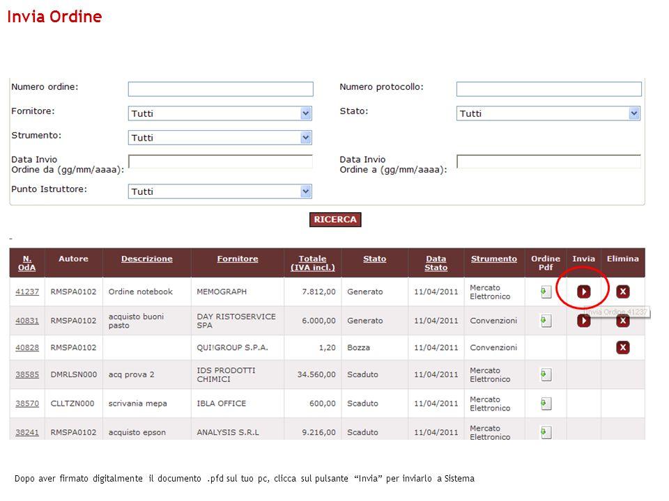 Dopo aver firmato digitalmente il documento.pfd sul tuo pc, clicca sul pulsante Invia per inviarlo a Sistema Invia Ordine
