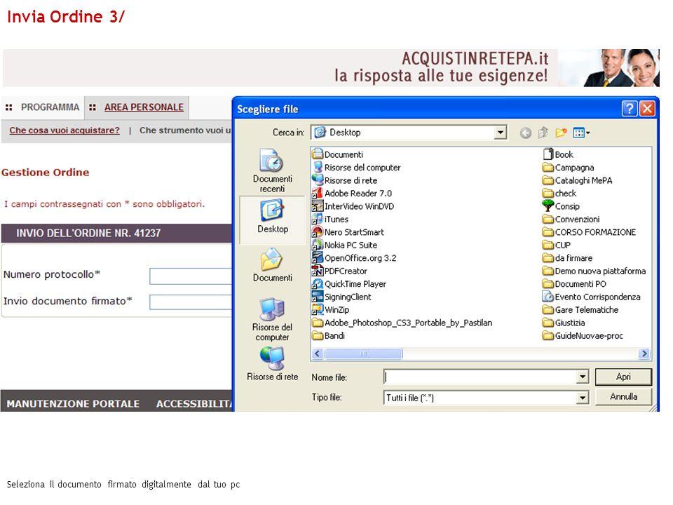 Invia Ordine 3/ Seleziona il documento firmato digitalmente dal tuo pc