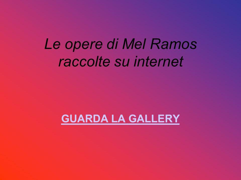 Le opere di Mel Ramos raccolte su internet GUARDA LA GALLERY