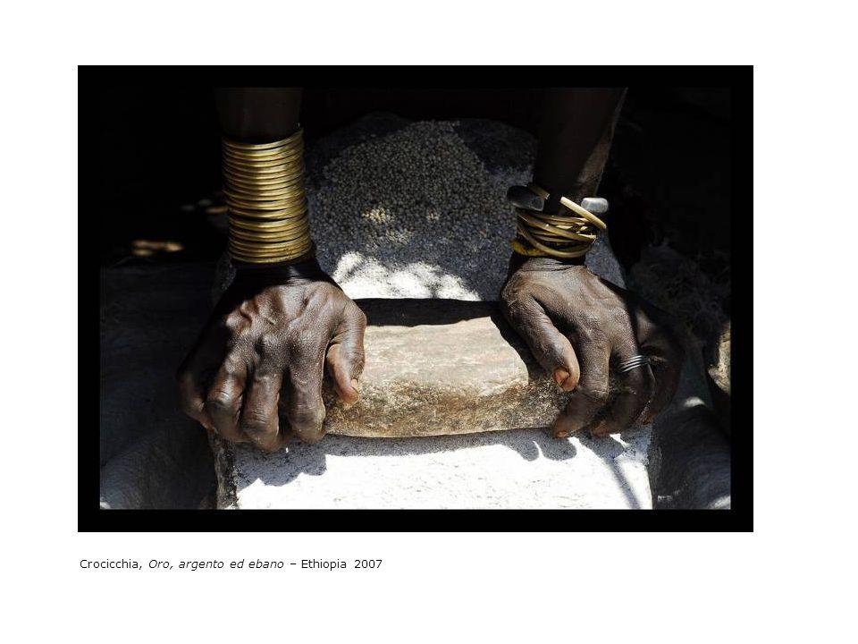 Crocicchia, Oro, argento ed ebano – Ethiopia 2007