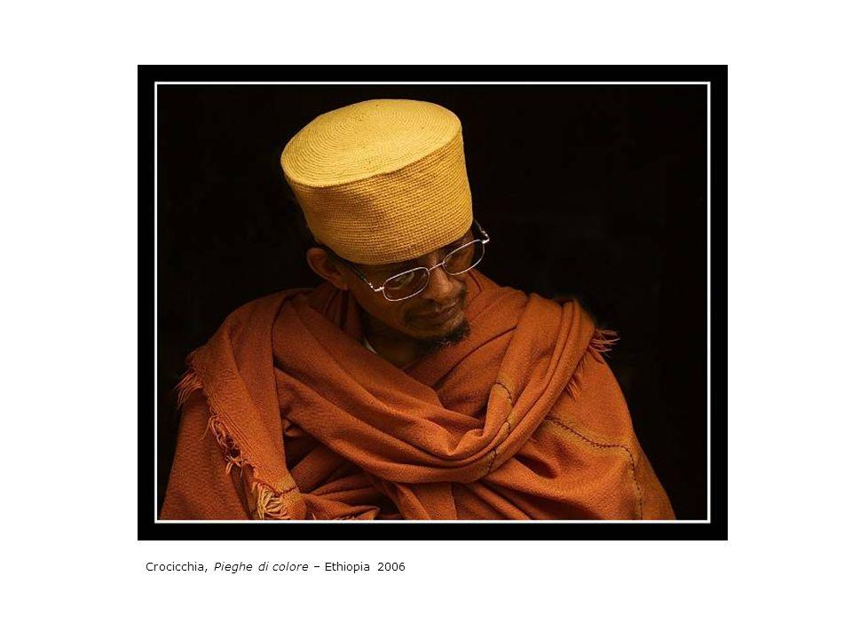 Crocicchia, Pieghe di colore – Ethiopia 2006