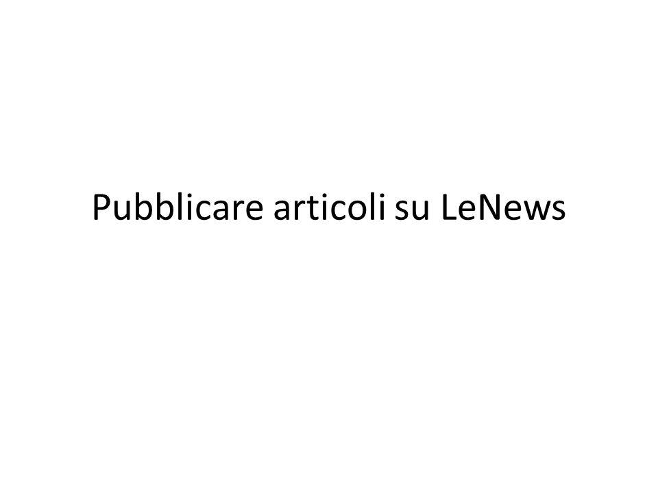 Pubblicare articoli su LeNews