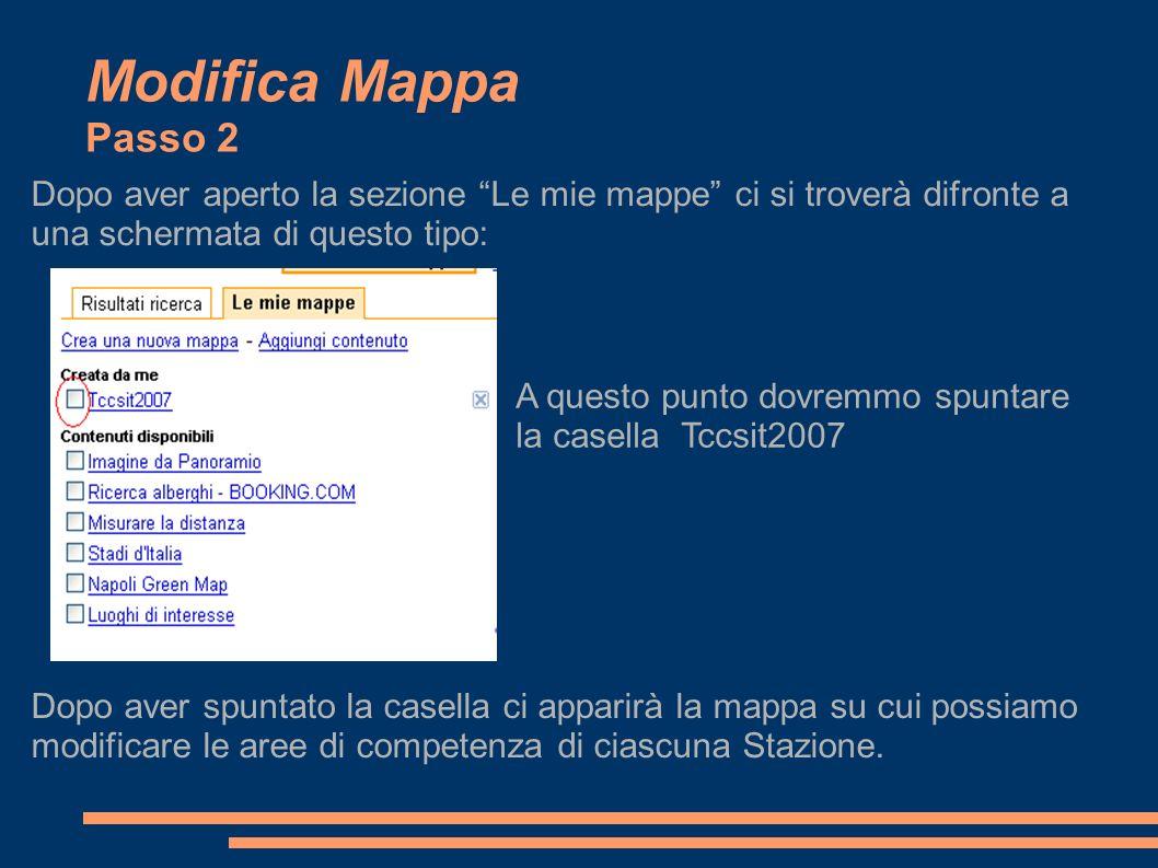 Modifica Mappa Passo 3 Un ulteriore passo da compiere è clickare su modifica.