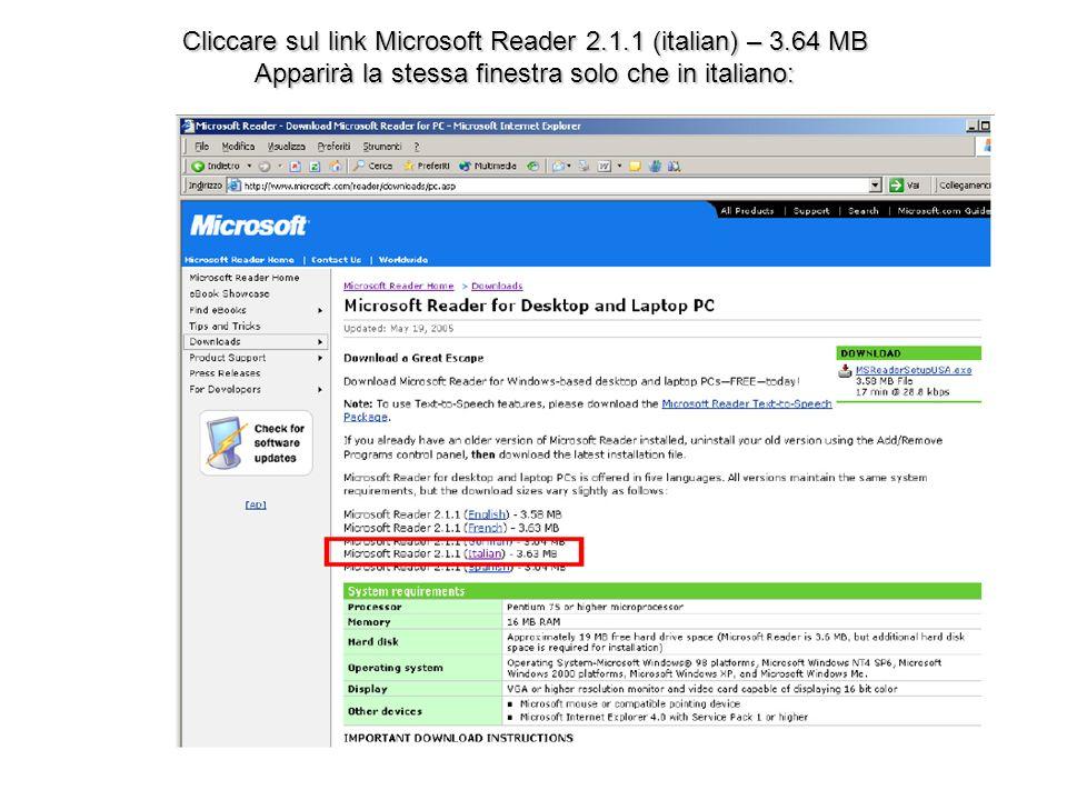 Cliccare sul link Microsoft Reader 2.1.1 (italian) – 3.64 MB Apparirà la stessa finestra solo che in italiano: