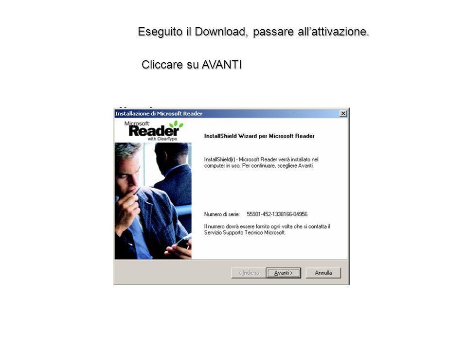 Cliccare su AVANTI Eseguito il Download, passare allattivazione.