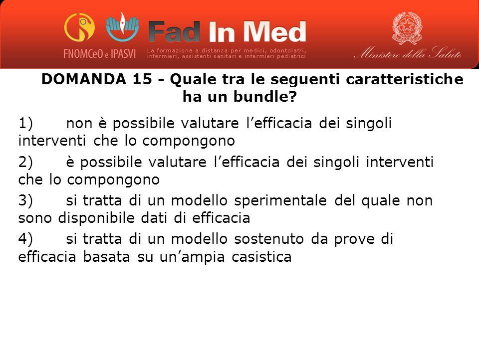 DOMANDA 15 - Quale tra le seguenti caratteristiche ha un bundle.