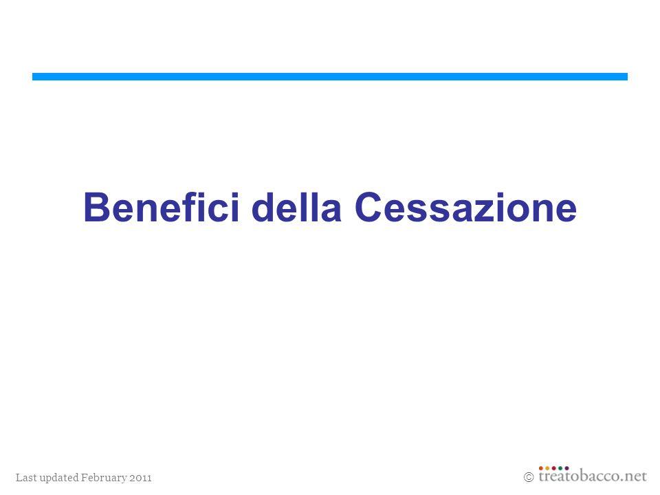 Last updated February 2011 Benefici della Cessazione