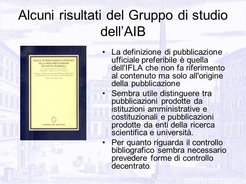 La definizione di pubblicazione ufficiale preferibile è quella dell'IFLA che non fa riferimento al contenuto ma solo all'origine della pubblicazione S