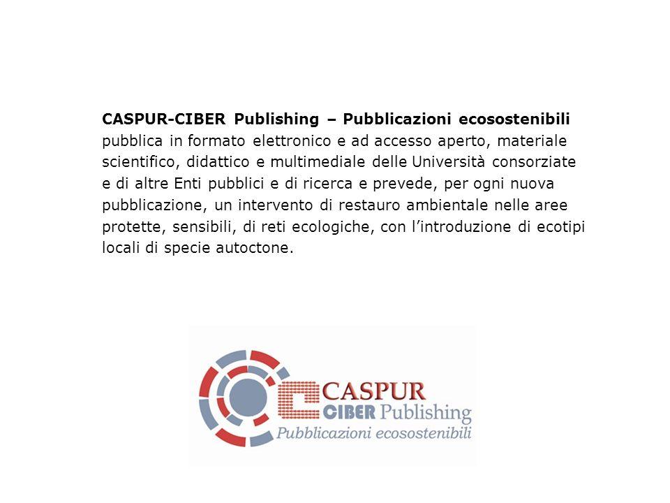 CASPUR-CIBER Publishing – Pubblicazioni ecosostenibili pubblica in formato elettronico e ad accesso aperto, materiale scientifico, didattico e multime