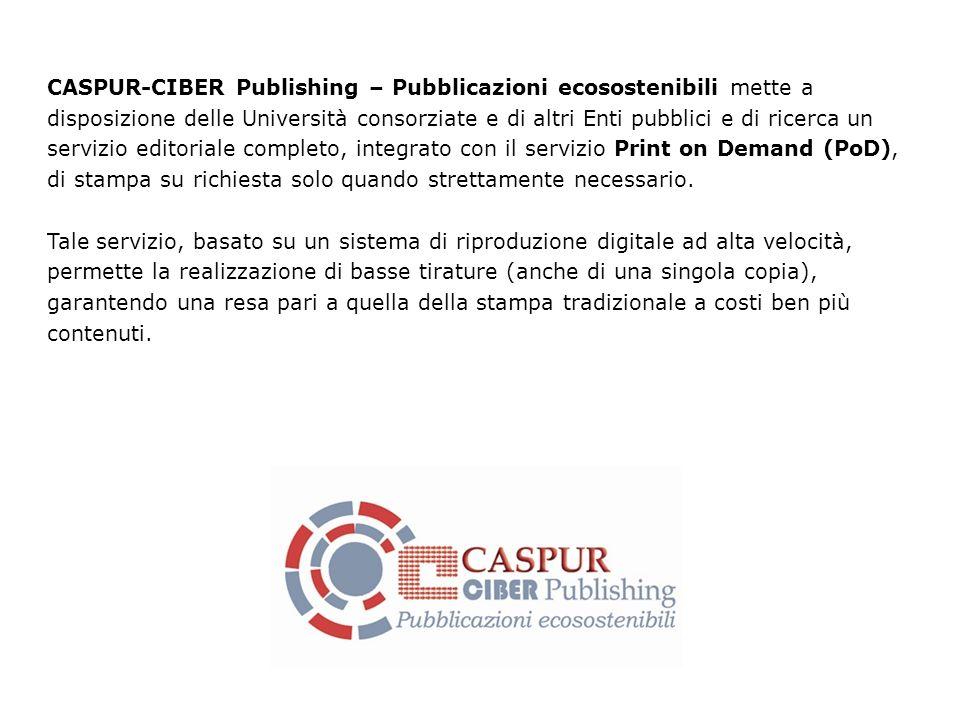 CASPUR-CIBER Publishing – Pubblicazioni ecosostenibili mette a disposizione delle Università consorziate e di altri Enti pubblici e di ricerca un serv