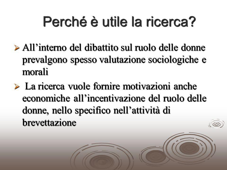 Motivazioni Linnovazione è la determinante fondamentale della crescita Linnovazione è la determinante fondamentale della crescita In che misura le donne sono presenti nelle attività di ricerca e brevettazione delle imprese italiane più innovative.
