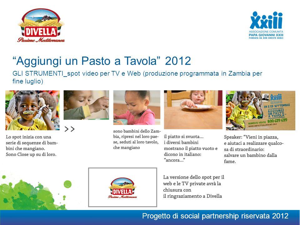 GLI STRUMENTI_spot video per TV e Web (produzione programmata in Zambia per fine luglio) Aggiungi un Pasto a Tavola 2012 Progetto di social partnership riservata 2012