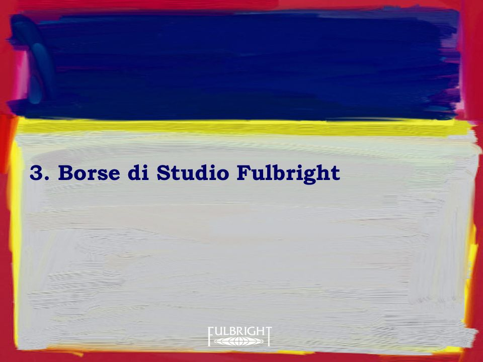 3. Borse di Studio Fulbright
