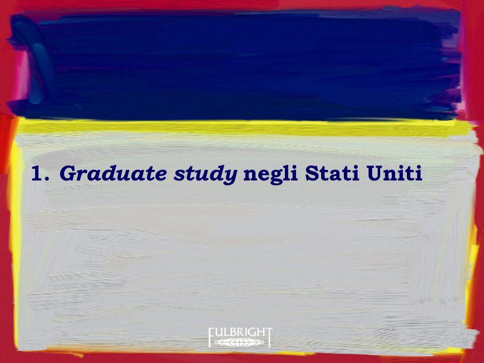 1. Graduate study negli Stati Uniti