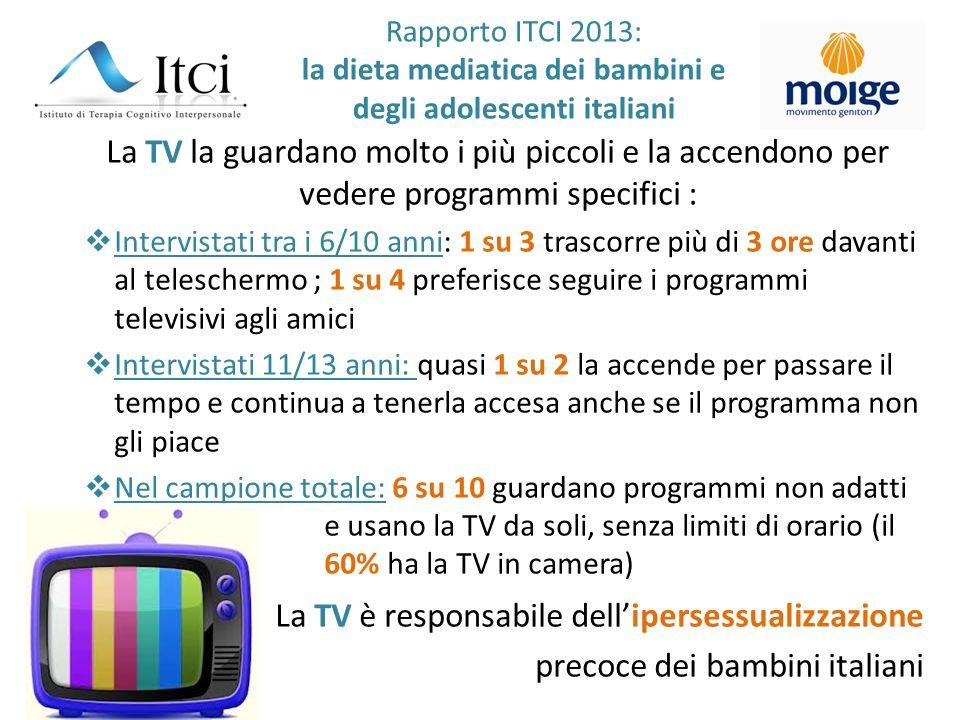 Rapporto ITCI 2013: la dieta mediatica dei bambini e degli adolescenti italiani La TV la guardano molto i più piccoli e la accendono per vedere progra