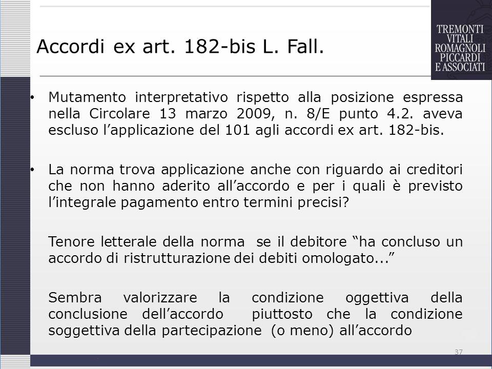 Accordi ex art. 182-bis L. Fall. Mutamento interpretativo rispetto alla posizione espressa nella Circolare 13 marzo 2009, n. 8/E punto 4.2. aveva escl