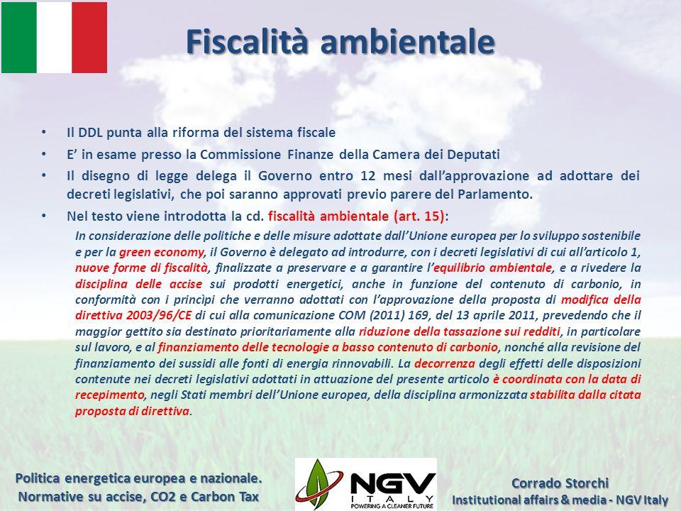 Fiscalità ambientale Il DDL punta alla riforma del sistema fiscale E in esame presso la Commissione Finanze della Camera dei Deputati Il disegno di le