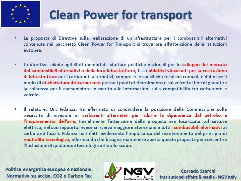 Clean Power for transport La proposta di Direttiva sulla realizzazione di un'infrastruttura per i combustibili alternativi contenuta nel pacchetto Cle