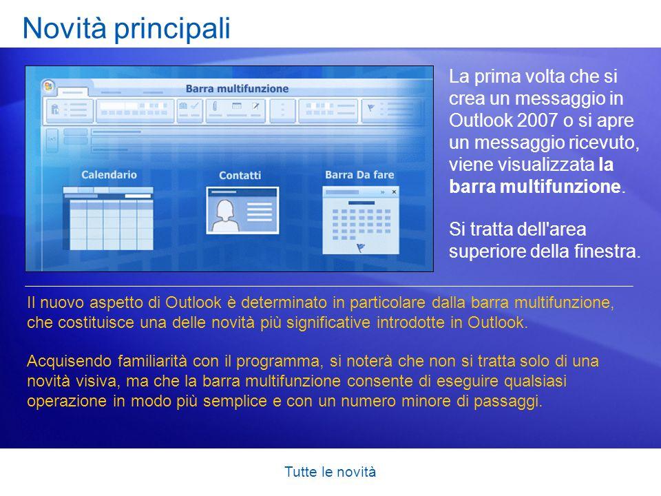 Tutte le novità Opzioni disponibili In Outlook sono disponibili molte opzioni per modificare l aspetto e il funzionamento del programma.