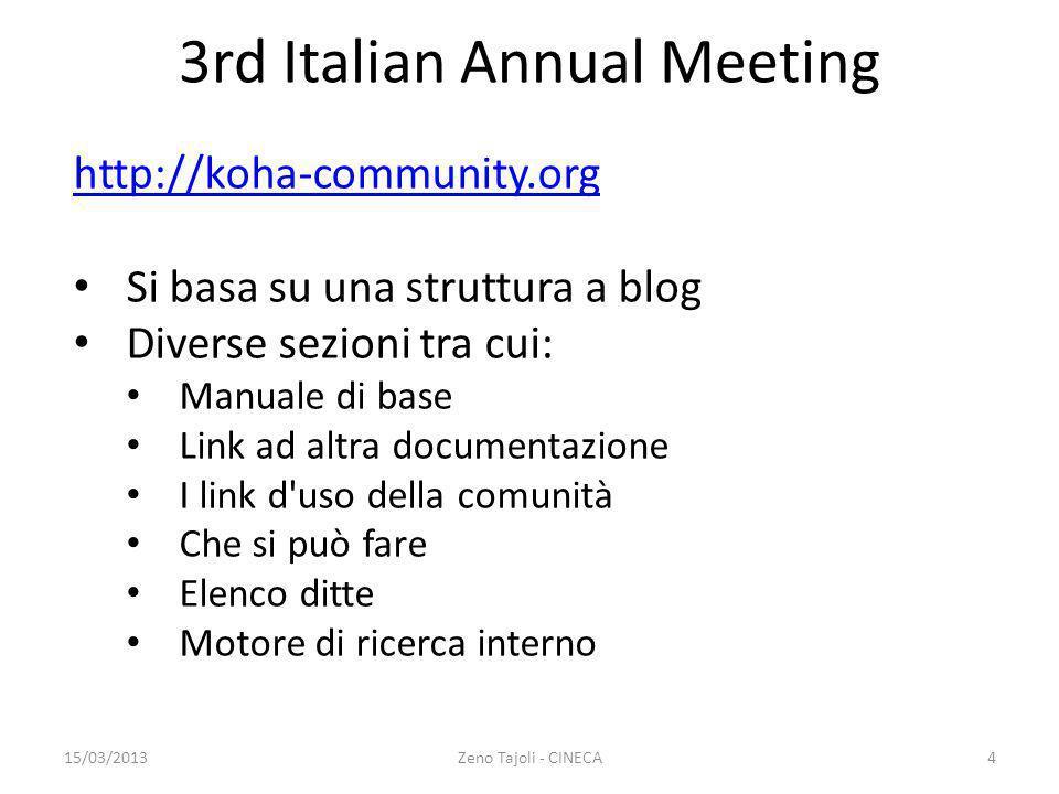 http://koha-community.org Si basa su una struttura a blog Diverse sezioni tra cui: Manuale di base Link ad altra documentazione I link d'uso della com