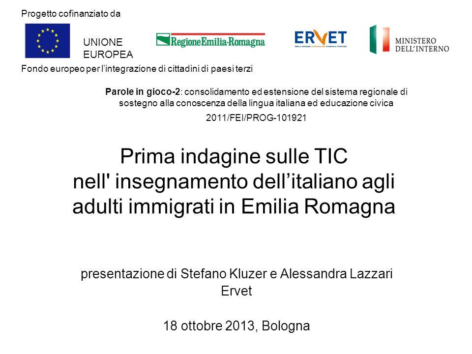 Prima indagine sulle TIC nell' insegnamento dellitaliano agli adulti immigrati in Emilia Romagna presentazione di Stefano Kluzer e Alessandra Lazzari