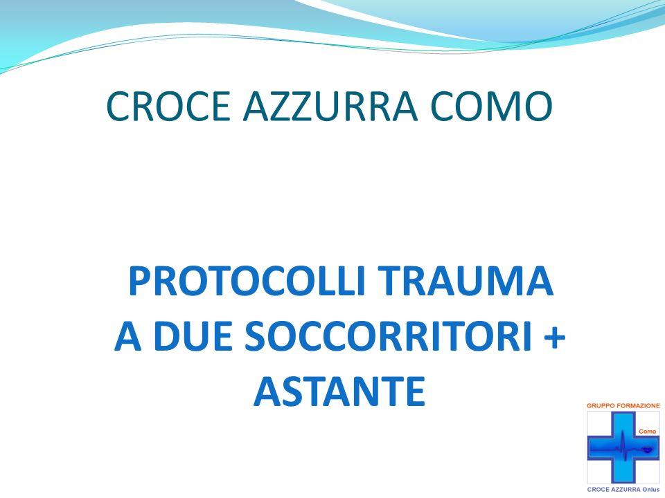 Per PRONOSUPINAZIONE su spinale con astante, utilizzare preferibilmente: personale delle forze dellordine; personale dei Vigili del Fuoco.
