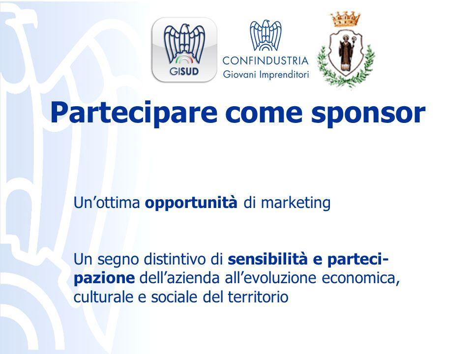 Unottima opportunità di marketing Un segno distintivo di sensibilità e parteci- pazione dellazienda allevoluzione economica, culturale e sociale del t