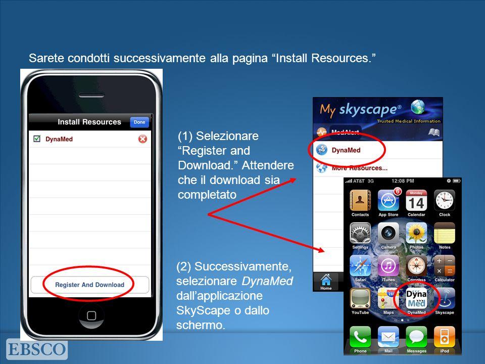 (2) Successivamente, selezionare DynaMed dallapplicazione SkyScape o dallo schermo.