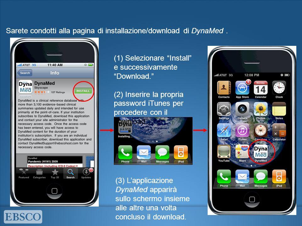 (1) Selezionare Install e successivamente Download.