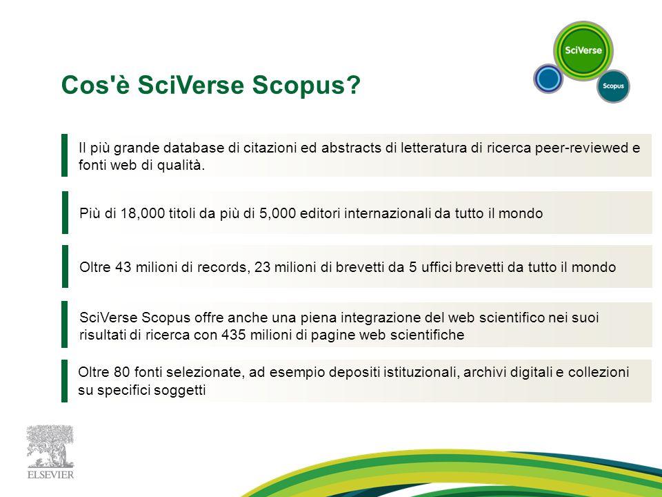 Cos'è SciVerse Scopus? Il più grande database di citazioni ed abstracts di letteratura di ricerca peer-reviewed e fonti web di qualità. Più di 18,000