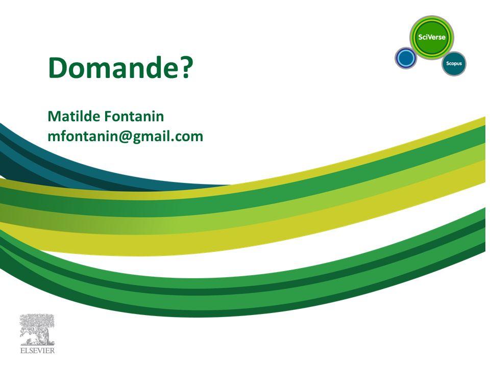 Domande? Matilde Fontanin mfontanin@gmail.com