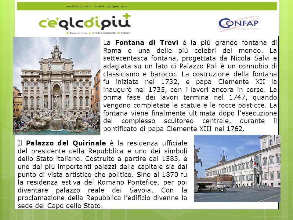 La Fontana di Trevi è la più grande fontana di Roma e una delle più celebri del mondo.