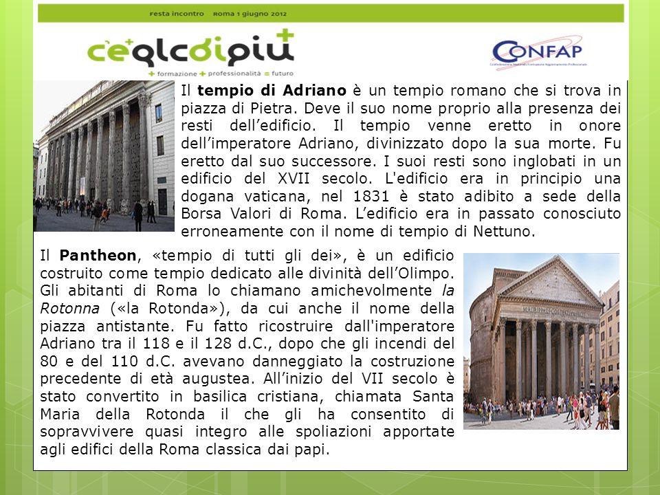 Il tempio di Adriano è un tempio romano che si trova in piazza di Pietra.