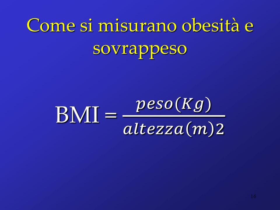Come si misurano obesità e sovrappeso 16