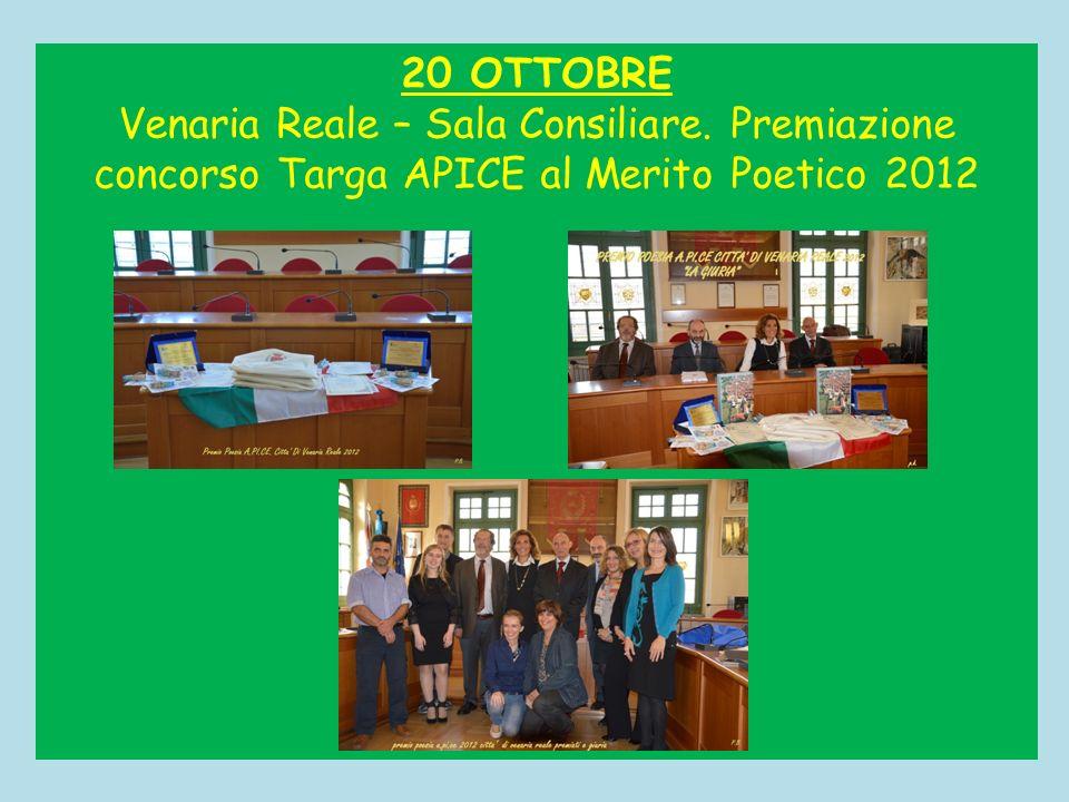 20 OTTOBRE Venaria Reale – Sala Consiliare. Premiazione concorso Targa APICE al Merito Poetico 2012