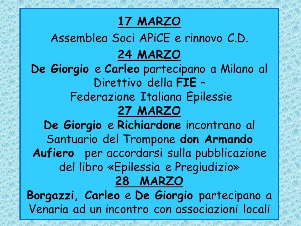APRILE Pubblicazione e distribuzione del Periodico lAPICE aprile 2012 10 APRILE Borgazzi, Coda, De Giorgio, incontrano il dr.