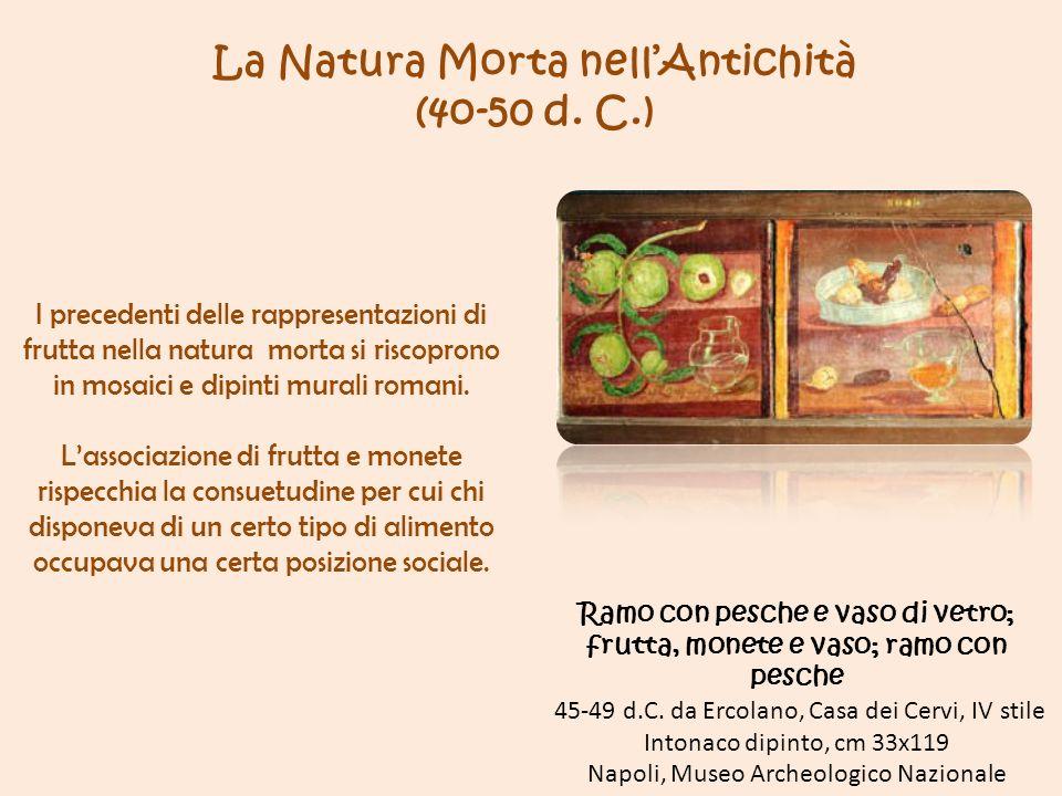 La Natura Morta nellAntichità (4o-50 d.