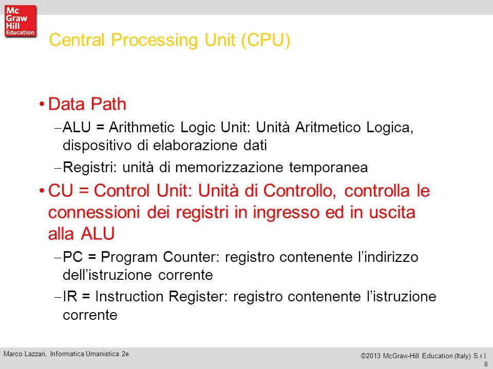 8 Marco Lazzari, Informatica Umanistica 2e ©2013 McGraw-Hill Education (Italy) S.r.l.
