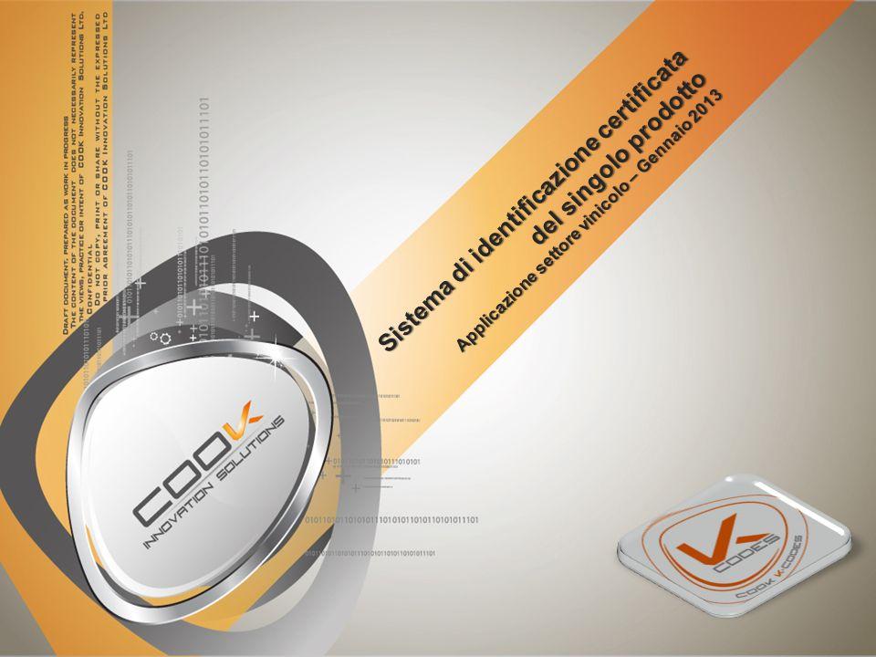 Sistema di identificazione certificata del singolo prodotto Applicazione settore vinicolo – Gennaio 2013